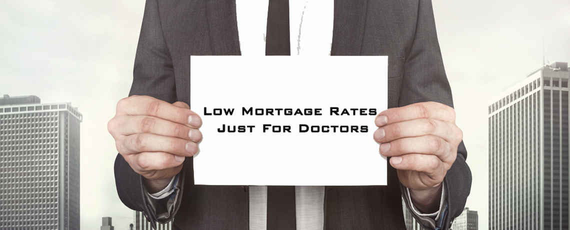 Low Mortgage Rates JUST for Doctors - DocMortgages.com