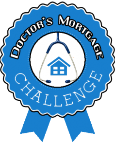 Take the Doctors Mortgage Loan Challenge